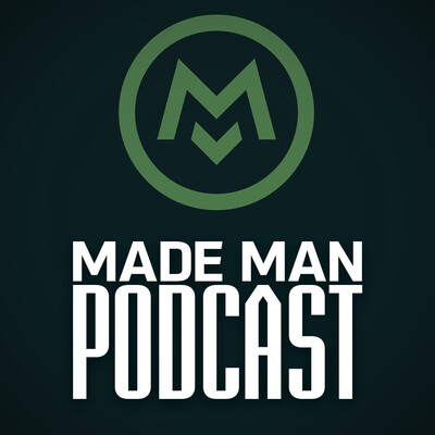 Made Man Podcast