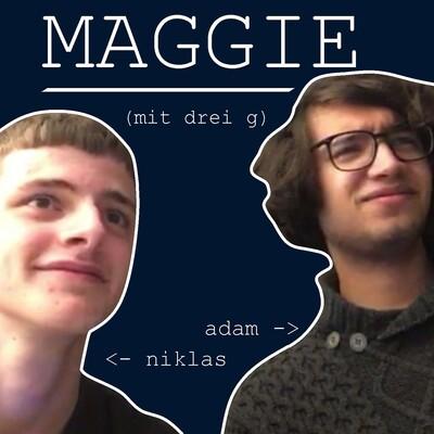 Maggie mit drei g