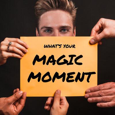 Magic Moment Movement