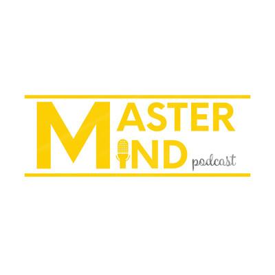 Master Mind Podcast