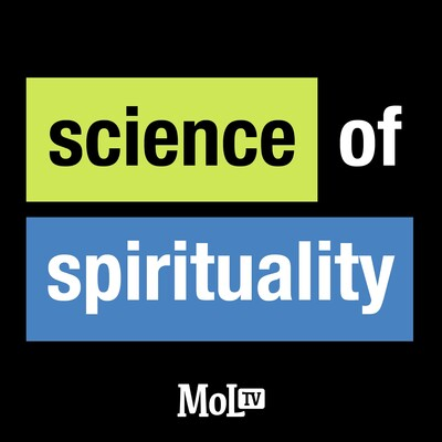 MeaningofLife.tv: Science of Spirituality