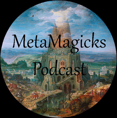 MetaMagicks podcast