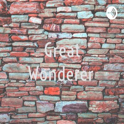 Great Wonderer