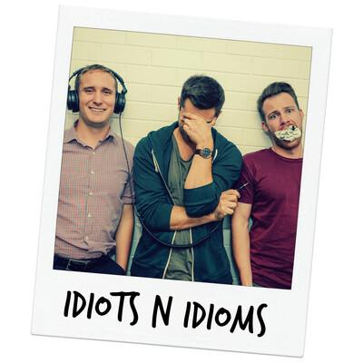 Idiots n Idioms
