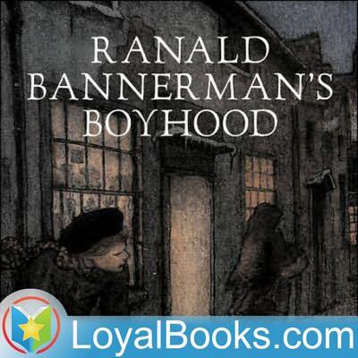 Ranald Bannerman's Boyhood by George MacDonald