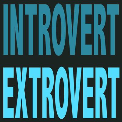 Introvert/Extrovert