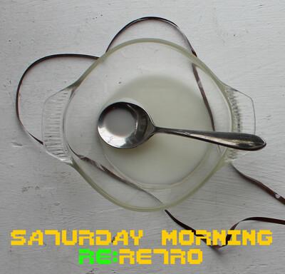 Saturday Morning re:Retro