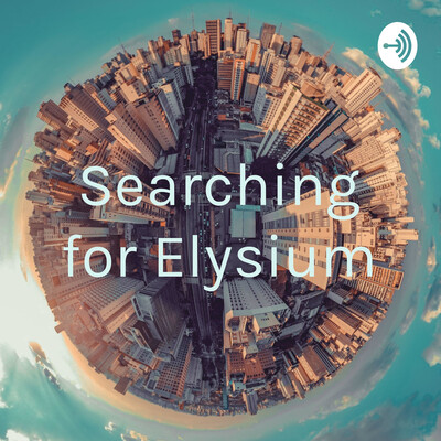 Searching for Elysium