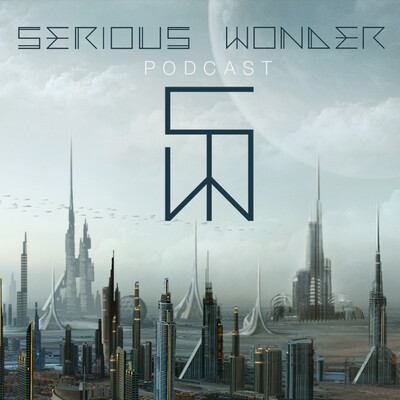 SERIOUS WONDER PODCAST