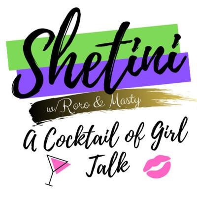 Shetini Podcast