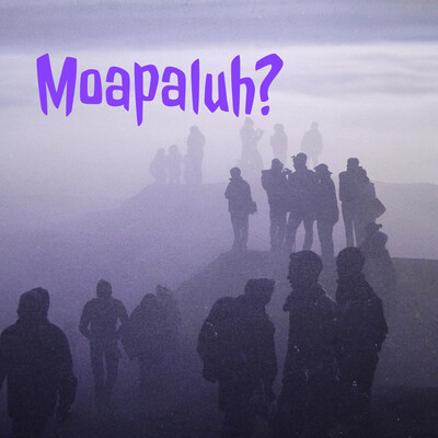 Moapaluh?