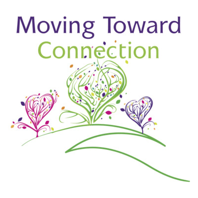 Moving Toward Connection PodCast