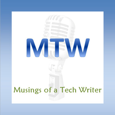 Musings of a Tech Writer Podcast
