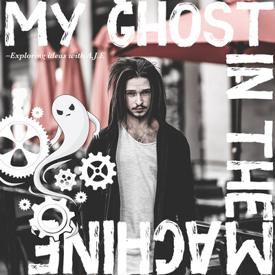 My Ghost In The Machine