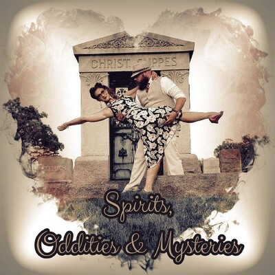 Spirits, Oddities & Mysteries