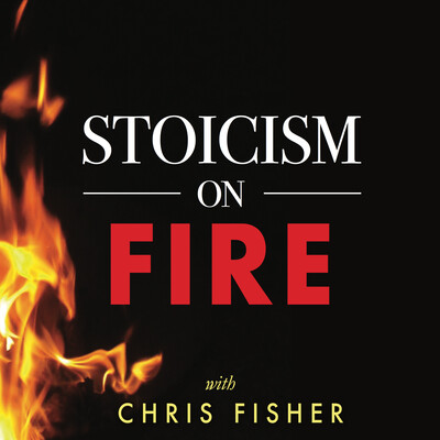 Stoicism On Fire