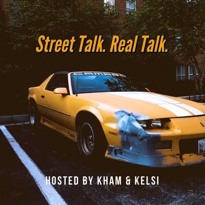 Street Talk. Real Talk.