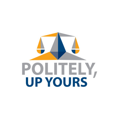 Politely, Up Yours!
