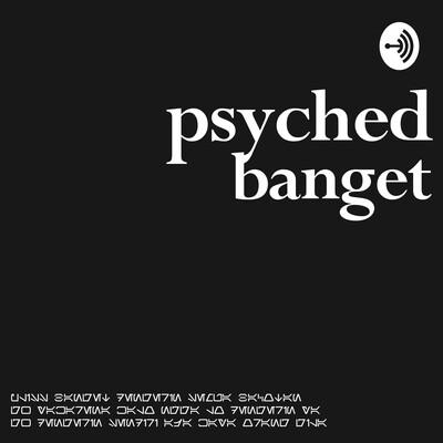 Psyched Banget