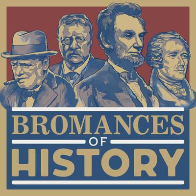 Bromances of History