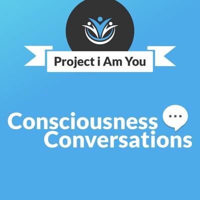 Consciousness Conversations