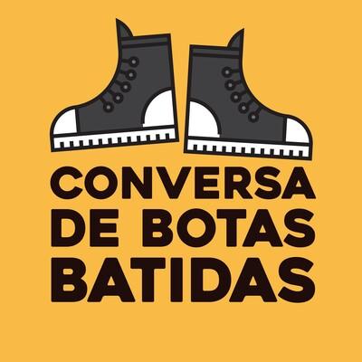 Conversa de Botas Batidas | Memórias em vida