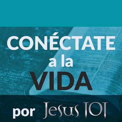 Conéctate a la Vida por Jesús 101