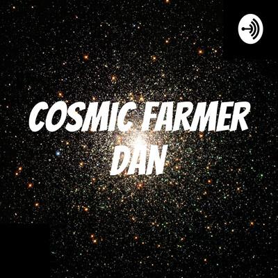 Cosmic Farmer Dan