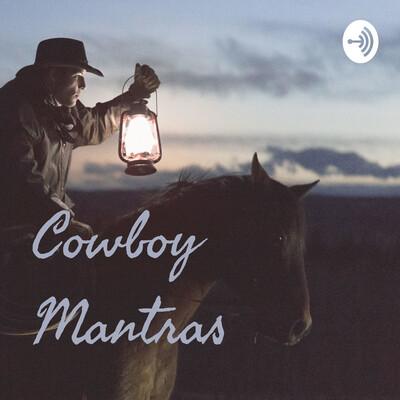 Cowboy Mantras