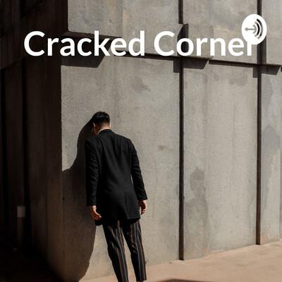 Cracked Corner: A Burnout Teacher's Musings