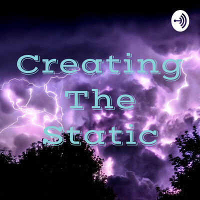 Creating The Static