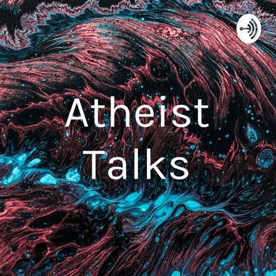 Atheist Talks