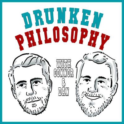 Drunken Philosophy
