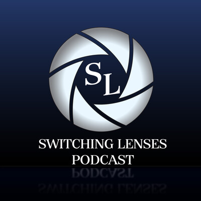 Switching Lenses Podcast