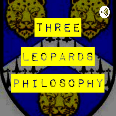 Three Leopards Philosophy Podcast