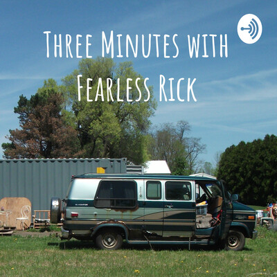 Three Minutes with Fearless Rick