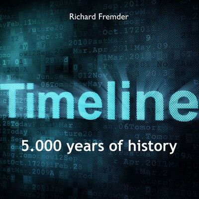 Timeline, 5.000 years of history