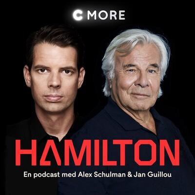 Hamilton - En podcast av Alex Schulman och Jan Guillou