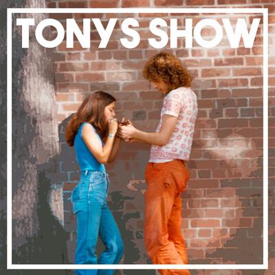 Tony's Show