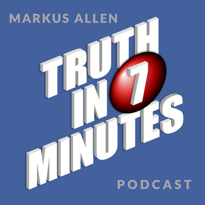 TruthIn7Minutes Podcast