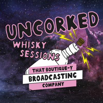 Uncorked Whisky Sessions