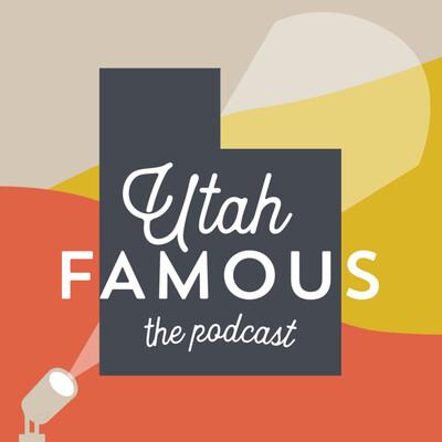 Utah Famous
