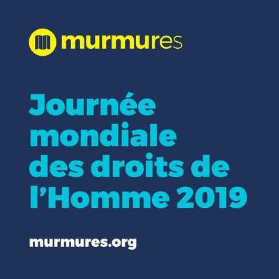 Journée mondiale des droits de l'Homme 2019 - Murmures