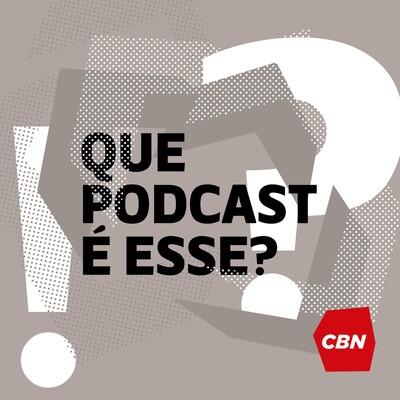 Que podcast É Esse?