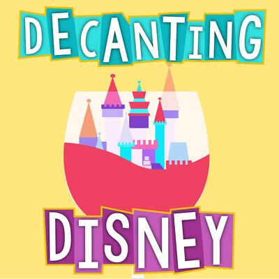Decanting Disney