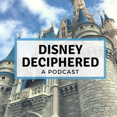 Disney Deciphered: a Disney World planning podcast