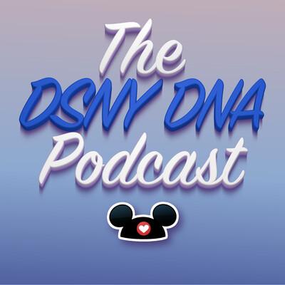 Disney DNA Podcast: A Walt Disney World Podcast