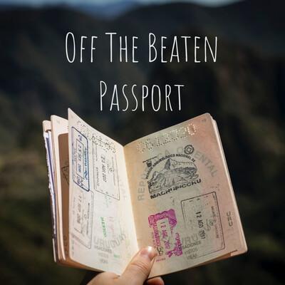 Off The Beaten Passport