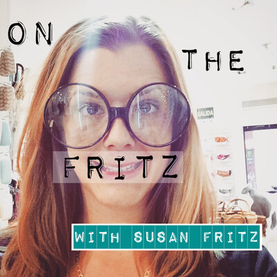 On the Fritz with Susan Fritz