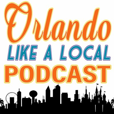 Orlando Like A Local Podcast